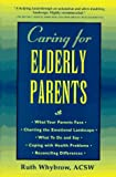 Caring for Elderly Parents, Ruth Whybrow, 0824515587