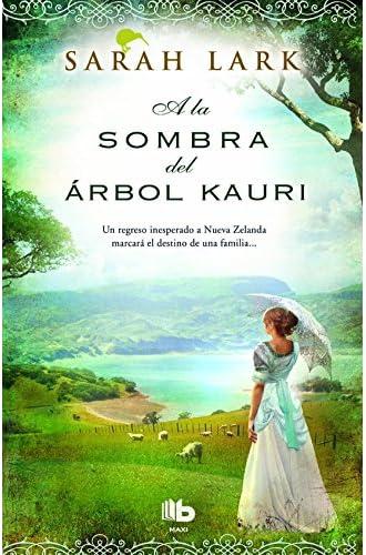 Descargar gratis A La Sombra Del Árbol Kauri de Sarah Lark