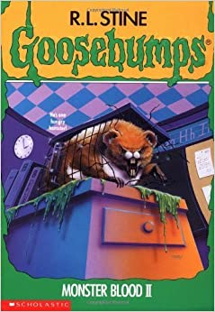 Book Monster Blood II (Goosebumps (Quality)) by R. L. Stine (1994-04-03)