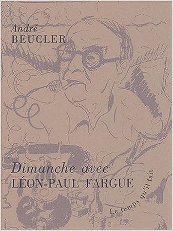 Livres Dimanche avec Léon-Paul Fargue pdf