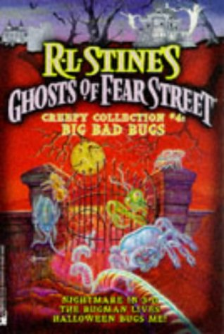 Ghosts of Fear Street - Creepy Collection, No 4: Big Bad Bugs]()
