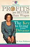 Profits Are Better Than Wages, Stem Mahlatini, 1499502435