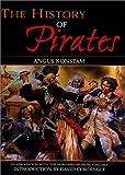 The History of Pirates, Angus Konstam and Lyons Press, 1558219692