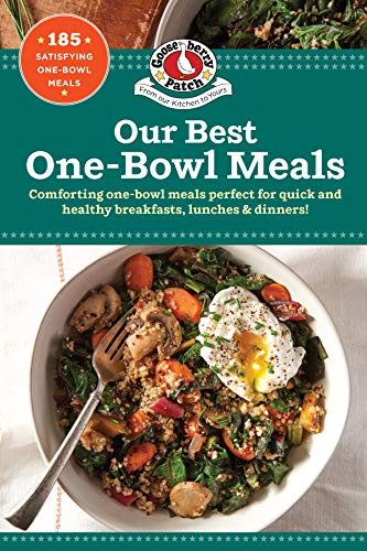 Our Best One Bowl Meals (Our Best Recipes) by Gooseberry Patch