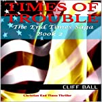 Times of Trouble | Cliff Ball