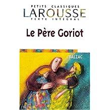 Le Pere Goriot. Mit Materialien. Texte Integral. (Lernmaterialien)
