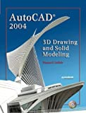 img - for AutoCAD 2004: 3D Drawing and Solid Modeling book / textbook / text book