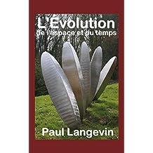 L'Évolution de l'espace et du temps (French Edition)