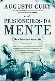 capa de Prisioneiros da Mente. Os Cárceres Mentais