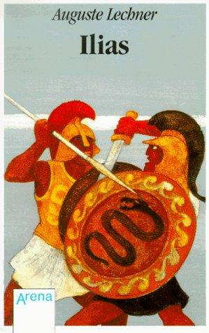 Ilias. Der Untergang Trojas.