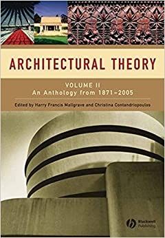 Book Architectural Theory: Volume II - An Anthology from 1871 to 2005 (2008-08-04)