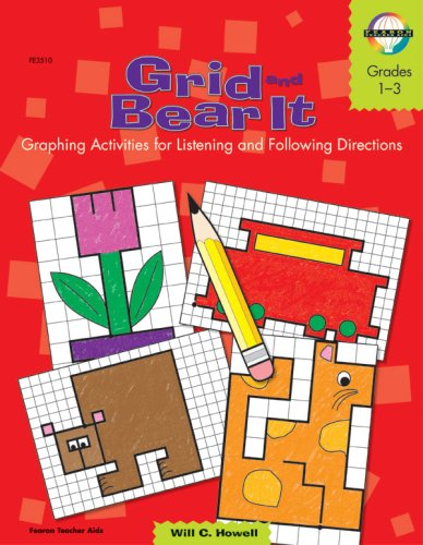 Grid and Bear It, Grades 1 to 3: Graphing Activities for Listening and Following Directions pdf epub