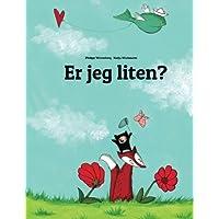 Er jeg liten?: En bildehistorie av Philipp Winterberg og Nadja Wichmann