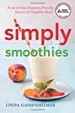 img - for Simply Smoothies: Fresh & Fast Diabetes-Friendly Snacks & Complete Meals book / textbook / text book