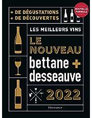 Nouveau Bettane et Desseauve 2022: Les meilleurs vins