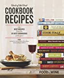 Food and Wine Best of the Best Cookbook Recipes, Food and Wine Magazine Editors, 160320203X