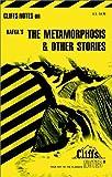 Cliffs Notes on Kafka's The Metamorphosis & Other