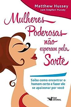 Amazon.com.br eBooks Kindle: Mulheres poderosas não