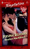 Personal Relations, Heather MacAllister, 0373259174