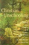 Christian Unschooling