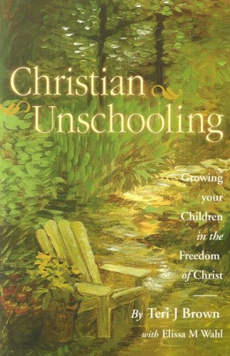 Christian Unschooling