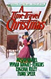 A Time-Travel Christmas, Megan Daniel and Vivian Knight-Jenkins, 0505523191