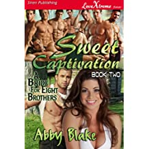 Keen Inclination [A Bride for Eight Brothers 4] (Siren Publishing LoveXtreme Forever): 2