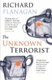 """The Unknown Terrorist"" av Richard Flanagan"