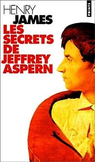 Les Secrets de Jeffrey Aspern par Henry James