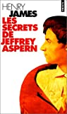 Les Secrets de Jeffrey Aspern par James
