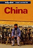 China: A Travel Survival Kit (Lonely Planet Travel Survival Kit)