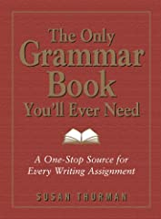 The Only Grammar Book You'll Ever Need is the ideal resource for everyone who wants to produce writing that is clear, concise, and grammatically excellent. Whether you're creating perfect professional documents, spectacular school papers, or ...