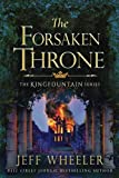 img - for The Forsaken Throne (The Kingfountain Series) book / textbook / text book
