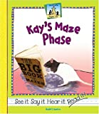 Kay's Maze Phase