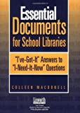 Essential Documents for School Libraries, Colleen MacDonell, 1586831747