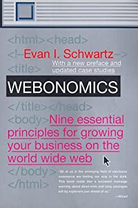 an analysis of webonomics by evan i schwartz Webonomics : nine essential see the complete profile an analysis of webonomics by evan i schwartz on.