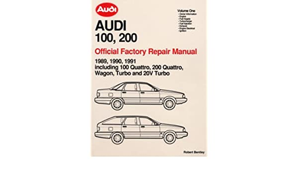 A191 1989 1990 1991 Audi 100 200 Repair Manual: Manufacturer: Amazon.com: Books