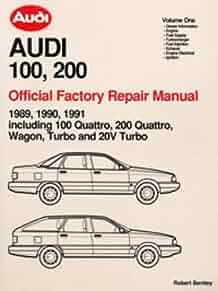 a191 1989 1990 1991 audi 100 200 repair manual manufacturer amazon rh amazon com Audi 20V 7A Audi R8 GT