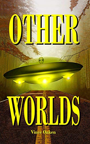 Book: Other Worlds by Vince Onken