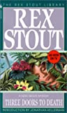 Three Doors to Death, Rex Stout, 0553251279