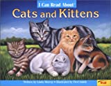 I Can Read about Cats and Kittens, Linda Murray, 0816777160