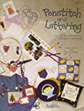 Penstitch and Lettering, Nancy J. Smith, Lynda S. Milligan, 1880972220