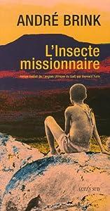"""Afficher """"L'insecte missionnaire"""""""