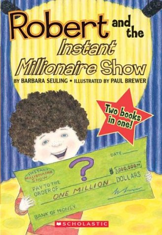 Robert And the Instant Millionaire Show & Robert And the Three Wishes - Robert Flip Book #2 (Robert Series) PDF ePub ebook
