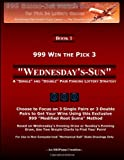 999 Win the Pick 3: Wednesday's-Sun, 999 Book of Numbers, 1494991047