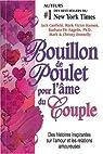 Bouillon de Poulet pour l'âme du couple : Des histoires sur l'amour et les relations amoureuses par Herdhuin