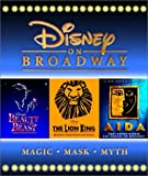img - for Disney On Broadway: Aida, The Lion King, Beauty and the Beast book / textbook / text book