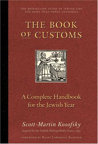 Cover of The Book of Customs: A Complete Handbook for the Jewish Year