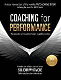 """Coaching for Performance is the proven resource for all coaches and pioneers of the future of coaching."" Magdalena N. Mook, CEO, International Coach Federation (ICF)""Shines a light on what it takes to create high performance."" John McFarlane, Ch..."