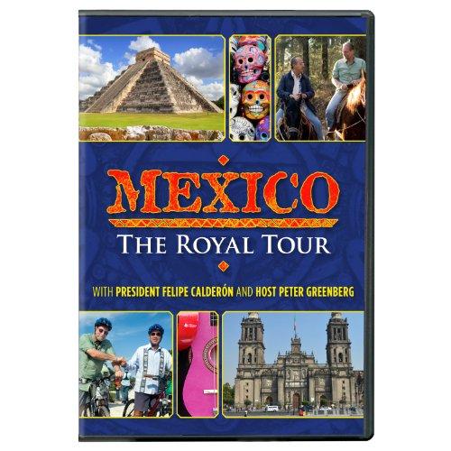 Mexico: The Royal Tour (Mexico Antique)
